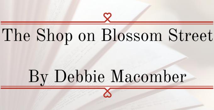 Fiber Arts Fiction Friday #7 – The Shop On Blossom Street