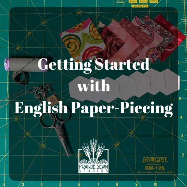 GettingStartedWithEnglishPaper-Piecing_V2